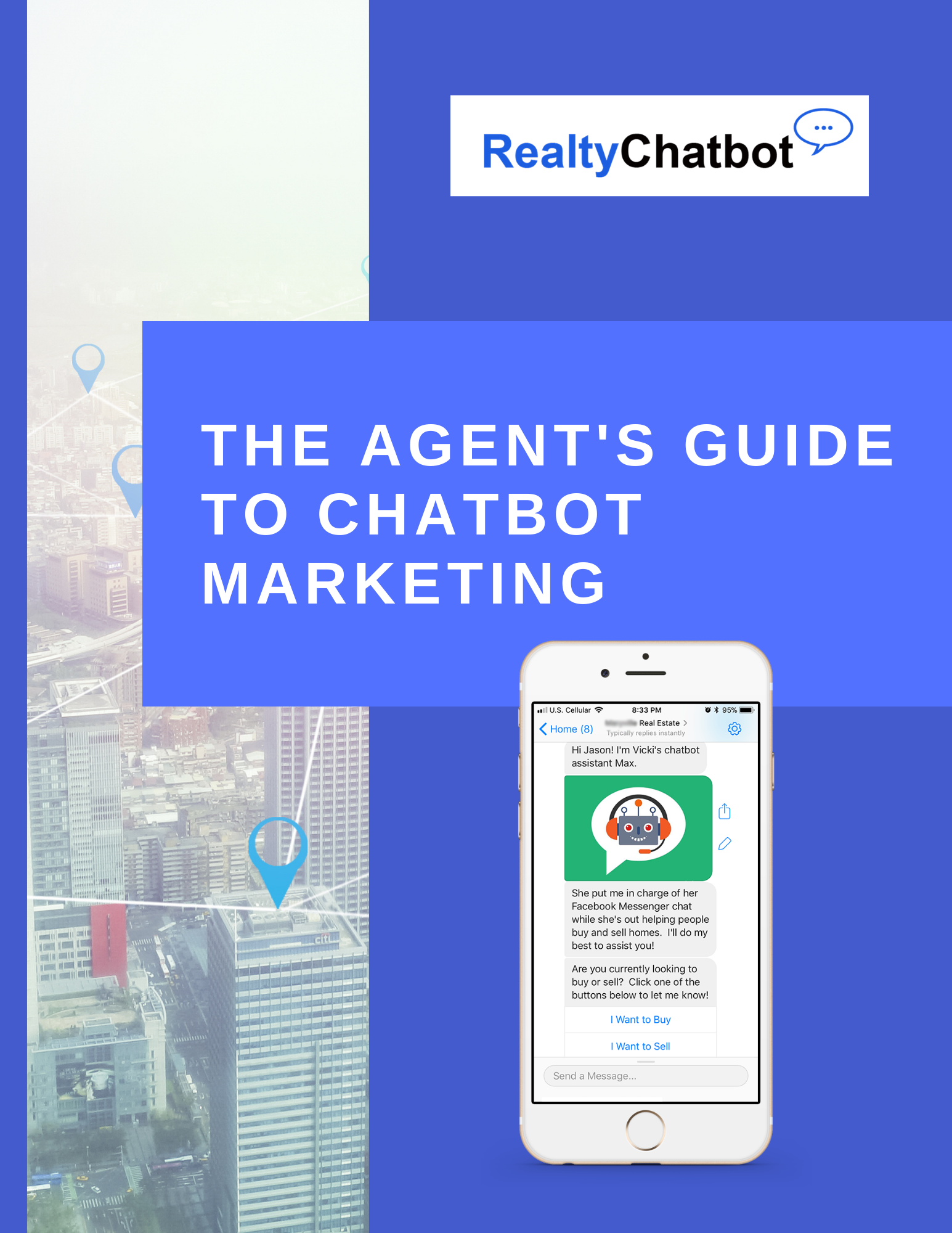 The Agent's Guide to Chatbot Marketing