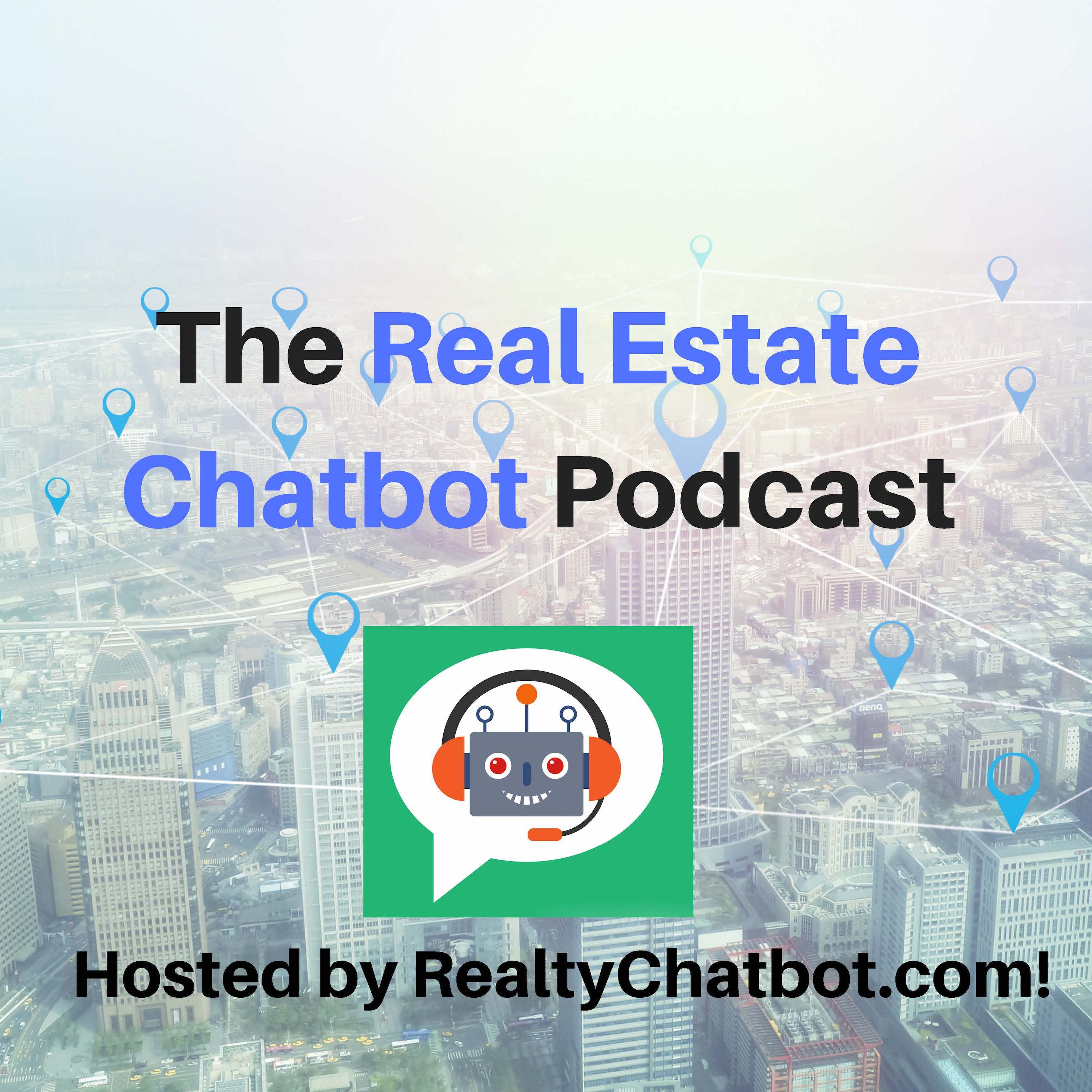 The Real Estate Chatbot Podcast